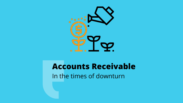 Account Receivable: In the times of downturn