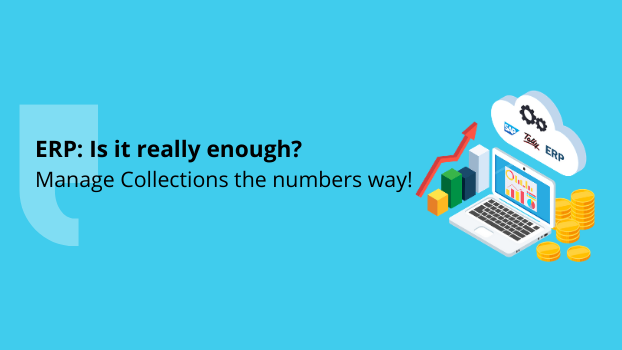 ERP can take care of all our Receivables and Collections needs. Myth or reality?